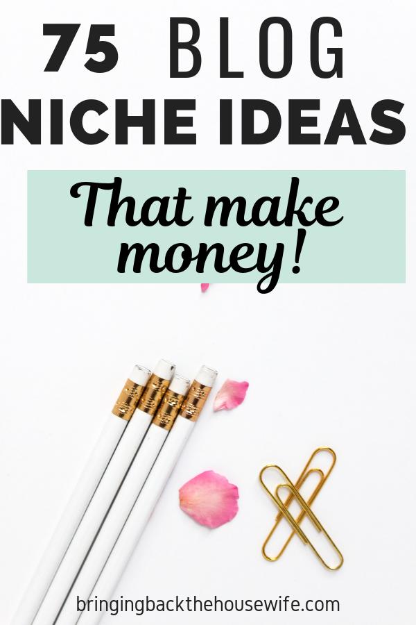 75 blog niche ideas to make money
