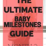 Ultimate guide 3 month milestones
