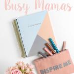 5 time saving tips for busy mamas